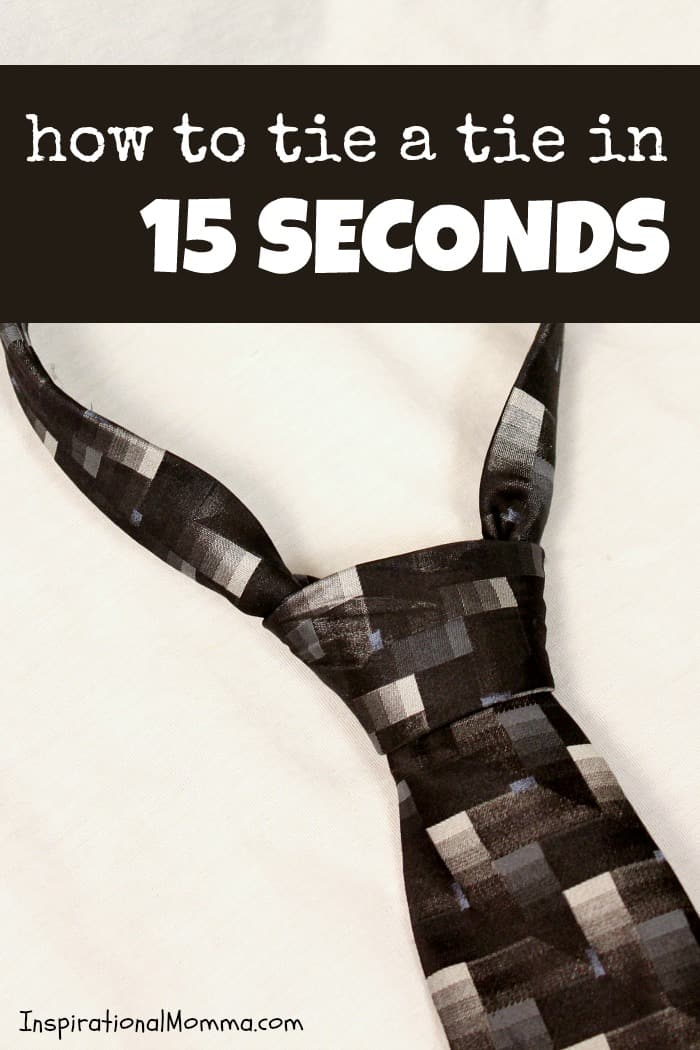 Learn How to Tie a Tie in 15 Seconds! It's fast, easy, and guaranteed to impress!
