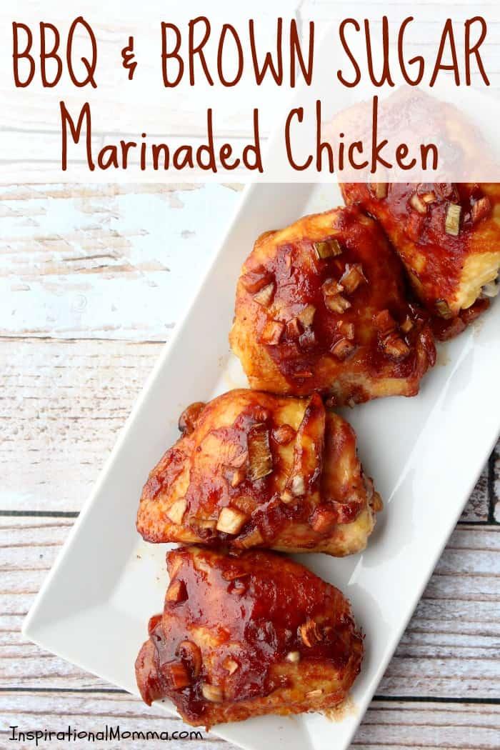 BBQ & Brown Sugar Marinaded Chicken