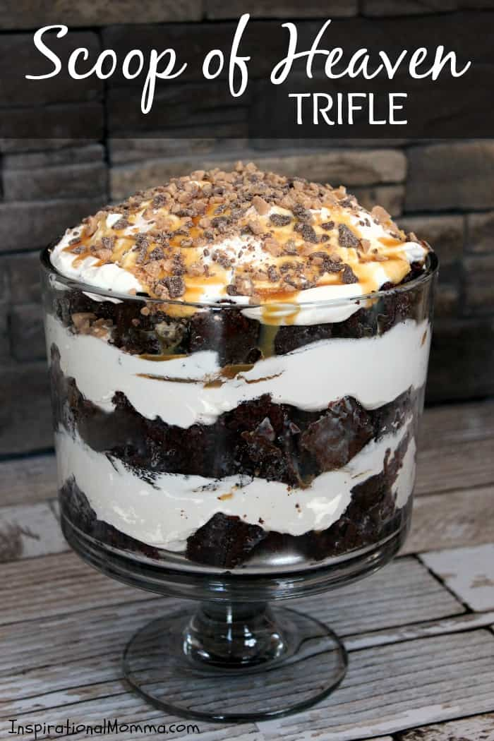 This Scoop of Heaven Trifle has rich Devil's Food cake, smooth whipped cream, sweet caramel, and crunchy toffee...the perfect dessert! Need I say more? #inspirationalmomma #trifle #chocolate #caramel #betterthansexcake #cake #dessert #desserts #heath #recipe