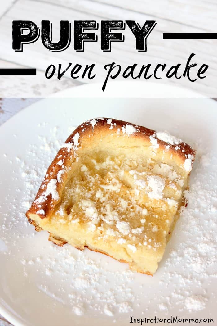 This delicious Puffy Oven Pancake can be served for breakfast, lunch, or dinner! It is sweet, fluffy, and oh so yummy!