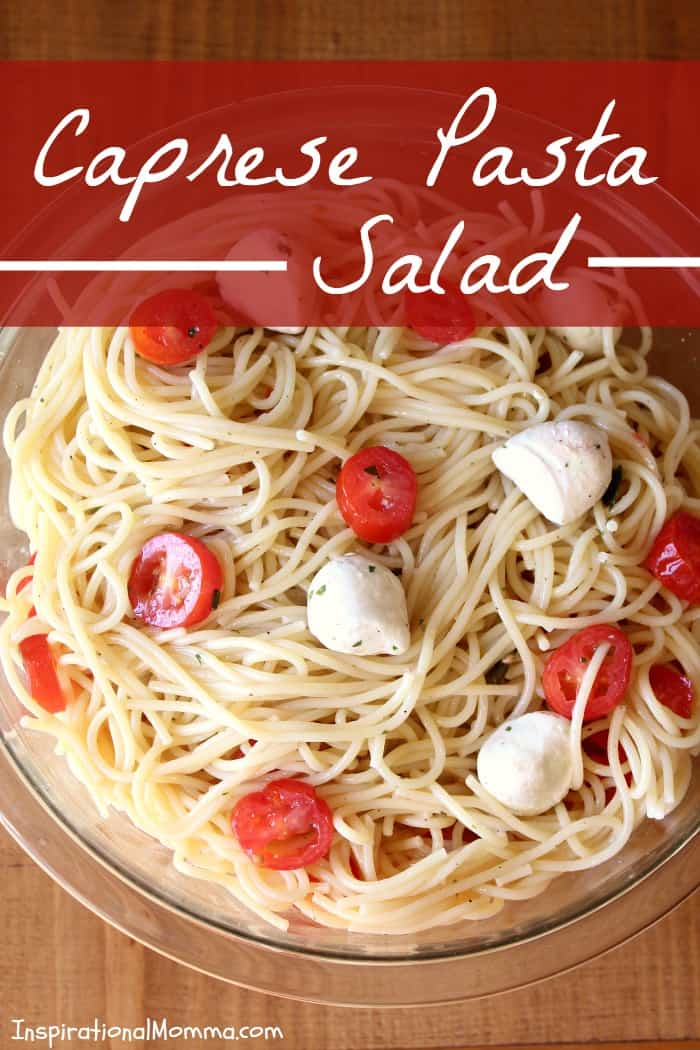 Caprese Pasta Salad is light and fresh! A perfect side dish for any meal! Easy to make and filled with a great combination of ingredients!