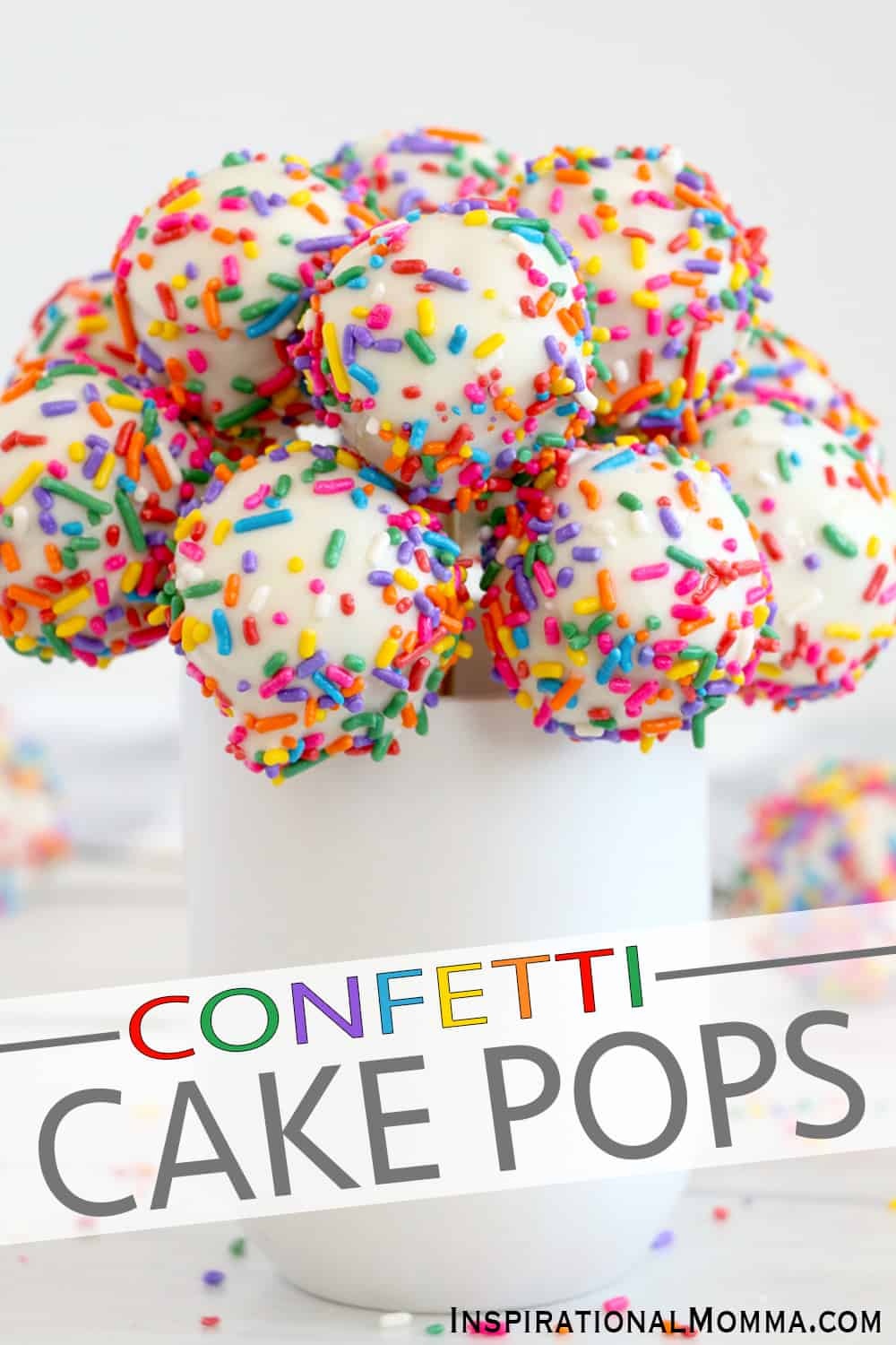 Make every day a celebration with this quick, easy-to-make Confetti Cake Pop Recipe!  Kids of all ages will love to make these sweet, delicious treats! #inspirationalmomma #cakepops #recipe #recipes #dessert #desserts #cakepoprecipe #confetti