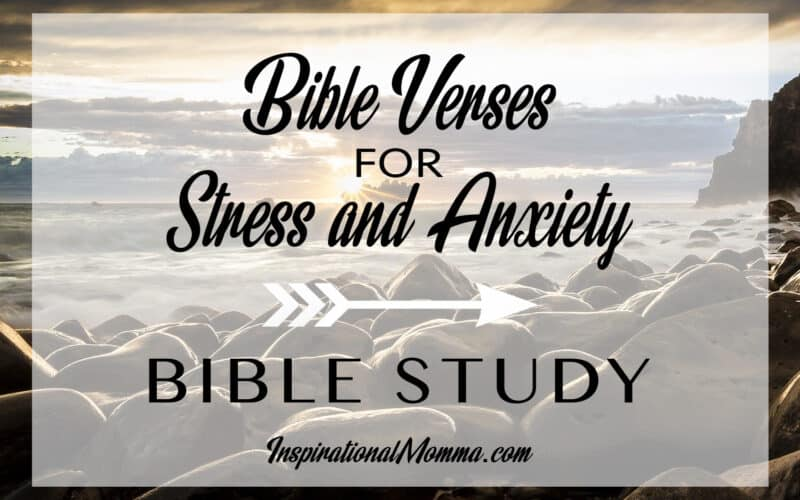Bible Verses for Stress and Anxiety