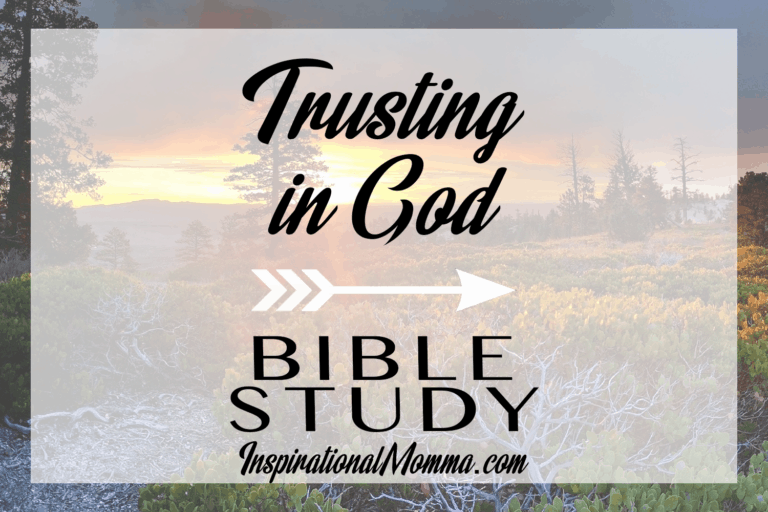 Bible Study: Trusting in God