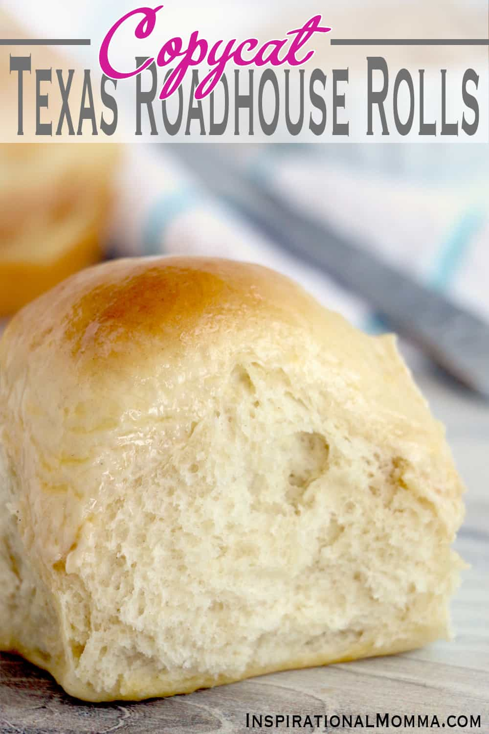 Everyone can make Copycat Texas Roadhouse Rolls! They are easy, soft, and oh so fluffy. A perfect homemade addition to any meal! #InspirationalMomma #CopycatTexasRoadhouseRolls #homemadedinnerrolls #dinnerrolls #homemade #TexasRoadhouseRolls #homemadebuns