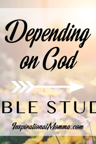 Depending on God in all situations can be a challenge, but He is our one true source of strength, peace, and hope. We must look to Him at all times. #inspirationalmomma #dependingonGod #bible #biblestudy #dependonGod #trustinGod #trustinginGod