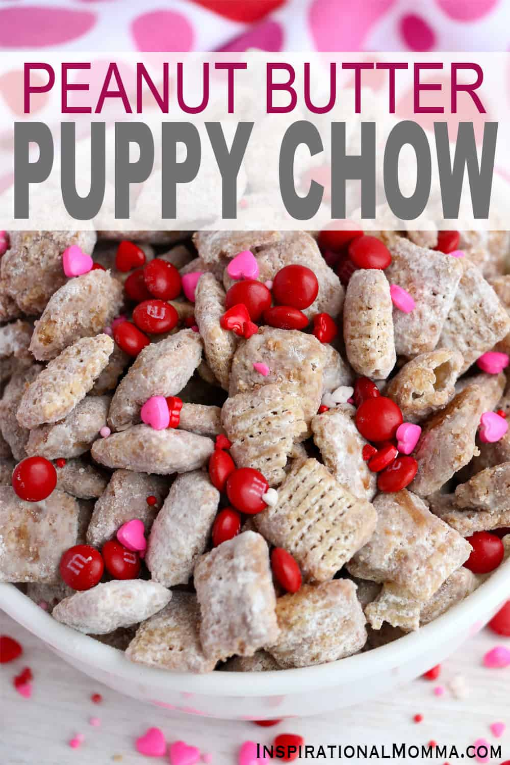 Peanut Butter Puppy Chow is a sweet snack coated in chocolate, peanut butter, butter, and vanilla then tossed in powdered sugar. #inspirationalmomma #peanutbutterpuppychow #puppychow #muddybuddies #chocolate #peanutbutter #sweetsnacks #easy #simple #recipe