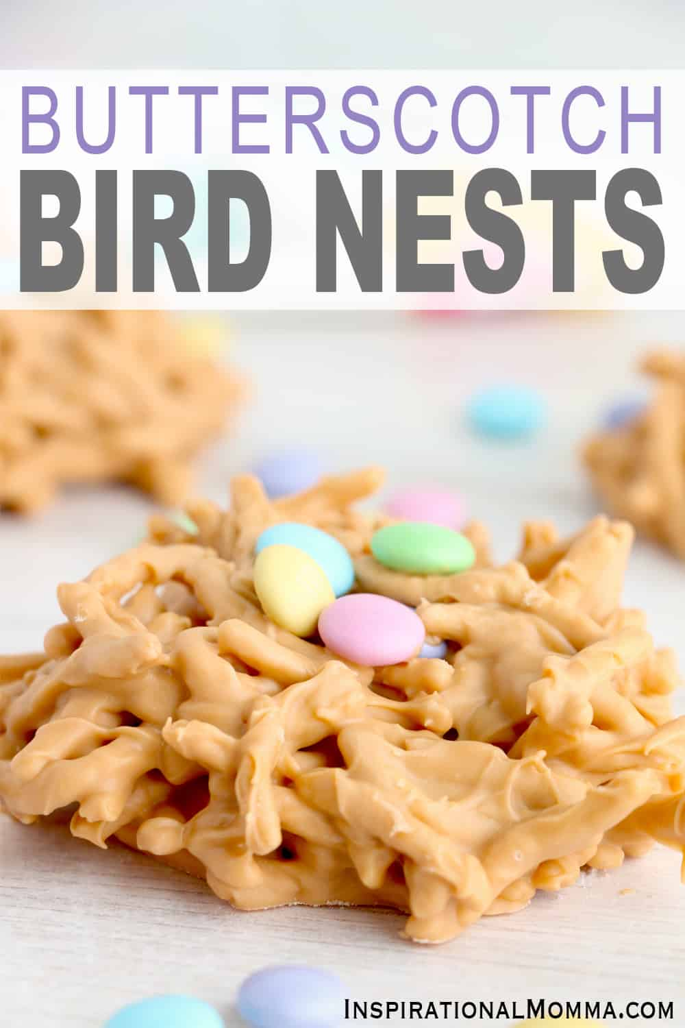 Butterscotch Bird Nests are a cute, sweet spring treat! Crunchy chow mein noodles covered in delicious butterscotch, topped off with M&Ms. #inspirationalmomma #butterscotchbirdnests #birdnests #springdesserts #butterscotch #butterscotchdesserts #easydesserts