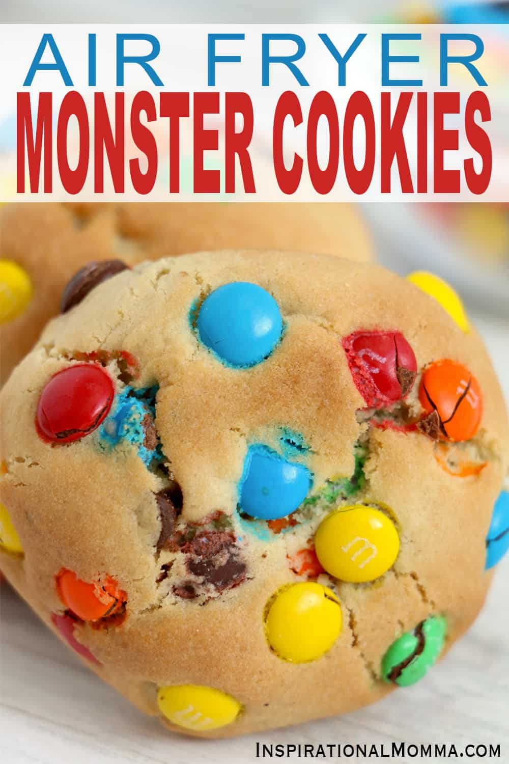 Air Fryer Monster Cookies are soft, chewy, and packed with sensational flavors.  Made in your air fryer, they are an easy, sweet treat! #inspirationalmomma #airfryermonstercookies #airfryerdesserts #monstercookies #cookierecipes
