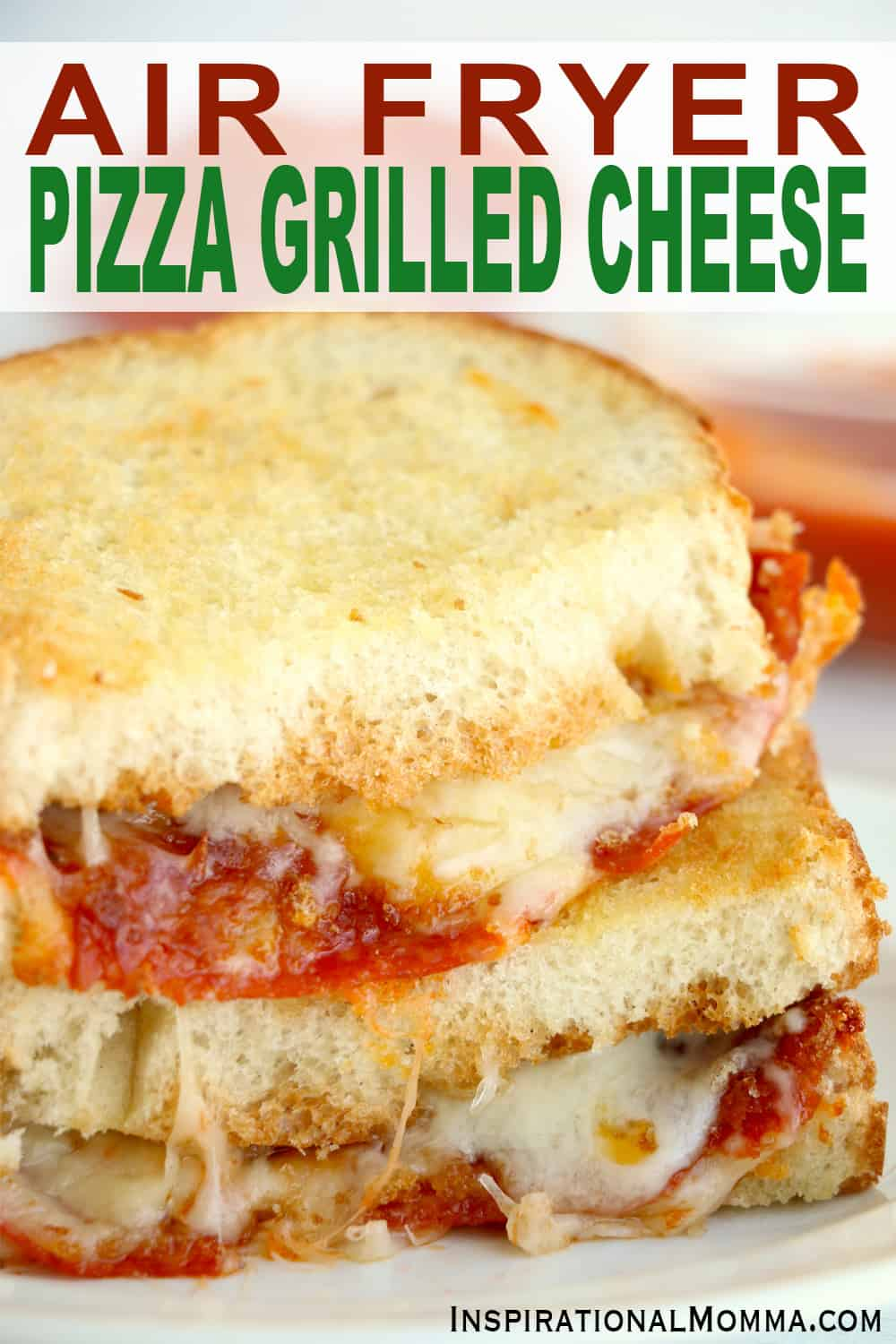 Looking for a new spin on a classic comfort dish? This Air Fryer Pizza Grilled Cheese is about to give your taste buds a delicious treat. #inspirationalmomma #airfryerpizzagrilledcheese #airfryergrilledcheese #airfryerrecipes #grilledcheese #pizzagrilledcheese