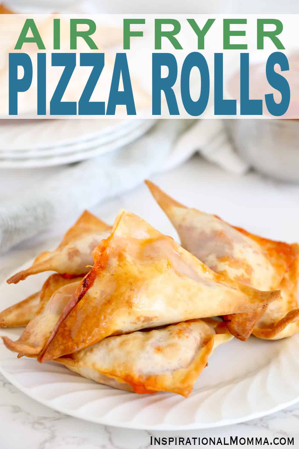 Picture of Air Fryer Pizza Rolls with Air Fryer Pizza roll written in text on image.  This image is for Pinterest.